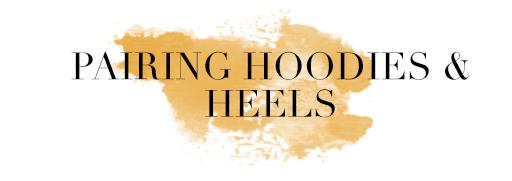 hoodies heels streetwear